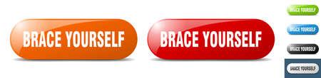 brace yourself button. sign. key. push button set Stock Illustratie