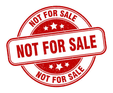 not for sale stamp. not for sale sign. round grunge label