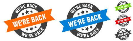 we're back stamp. we're back round ribbon sticker. label