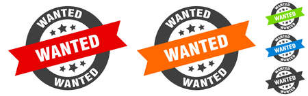 wanted stamp. wanted round ribbon sticker. label