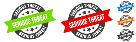 serious threat stamp. serious threat round ribbon sticker. label