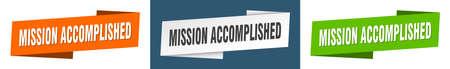 mission accomplished ribbon label sign set. mission accomplished banner
