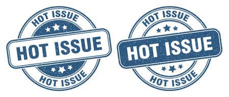 hot issue stamp. hot issue sign. round grunge label 矢量图像