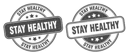 stay healthy stamp. stay healthy sign. round grunge label