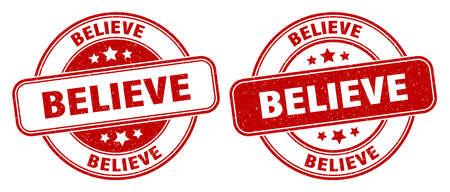 believe stamp. believe sign. round grunge label
