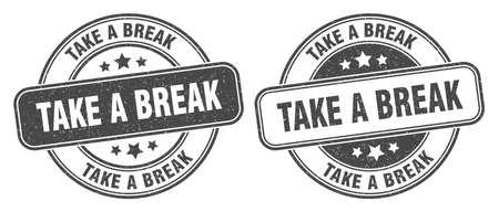 take a break stamp. take a break sign. round grunge label