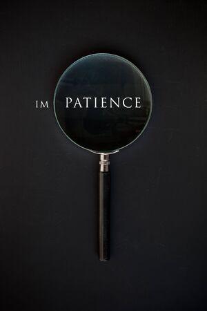 paciencia: Palabra Paciencia A través de la lupa