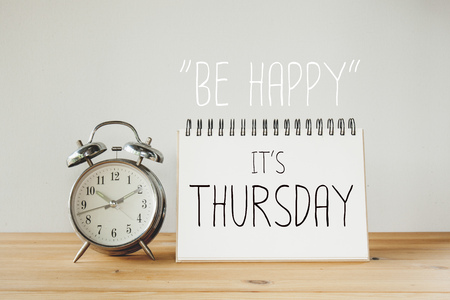the thursday: Inspirational quote : Be happy its thursday