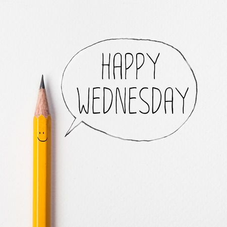 wednesday: Happy wednesday in bubble with pencil