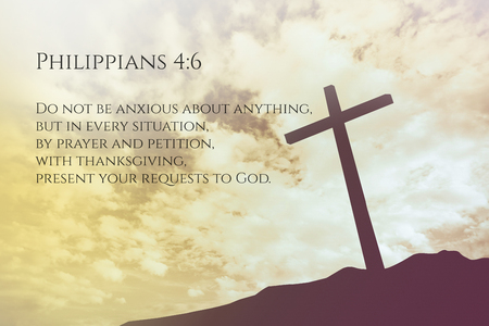 verse: Philippians 4:6 Vintage Bible Verse Background on one cross on a hill