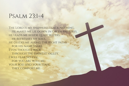 psalm: Psalm 23:1-4 Vintage Bible Verse Background on one cross on a hill Stock Photo