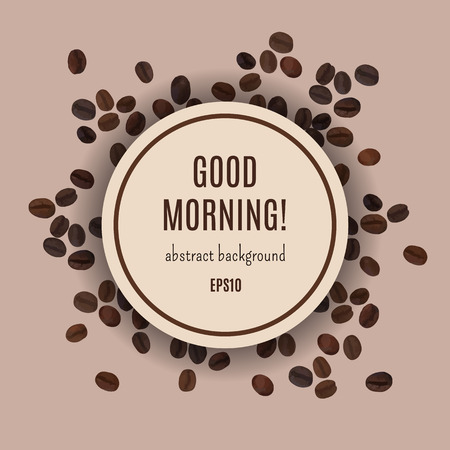 cofee: Good morning card. Abstract coffee background. Vector illustration for elegant design with cofee beans. Template for cafe and restaurant