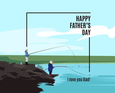 Happy Father's Day greeting card. Poster with father and his son standing on rocks near the lake with their fishing rod. Vector illustration