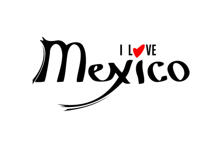 I love Mexico lettering template isolated on white background. Lettering element for your design. Vector illustration