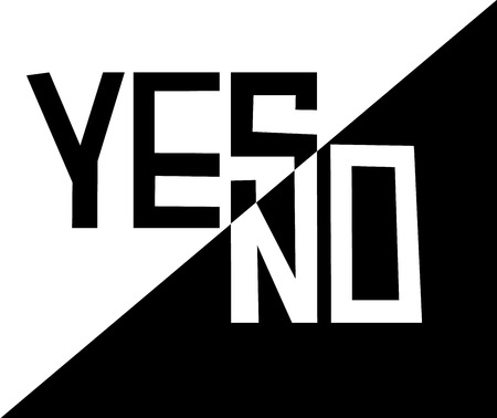 Yes or No slogan template for t-shirt modern minimalistic design. Vector trendy monochrome illustration