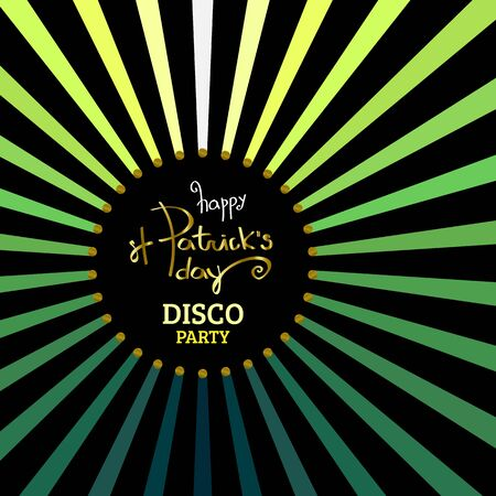 Happy St. Patricks Day Disco party placard, poster or banner template. Vector bright background illustration with disco lights and rays