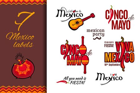 Mexico holiday labels set: Welcome to Mexico, Cinco de Mayo, Viva Mexico, All you need is Fiesta, I love Mexico, Mexican party. Vector illustration for logo design 向量圖像