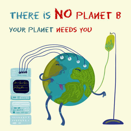 Earth character in the hospital. Vector conceptual environmental illustration. There is No planet B. Earth needs you