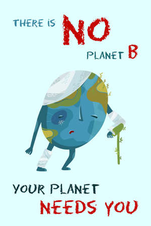 Sad planet Earth with bandage and walking stick. Vector conceptual environmental illustration. There is No planet B. Earth needs you