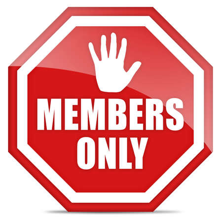 institutional: Members only sign Stock Photo