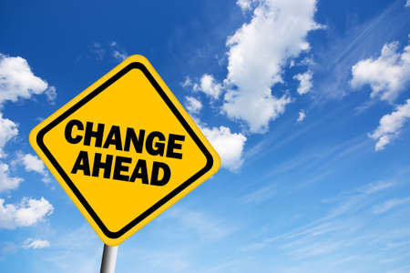 business change: Change ahead warning sign