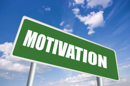 motive: Motivation sign