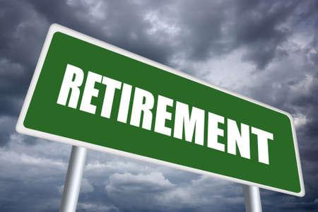 retirement home: Retirement sign Stock Photo