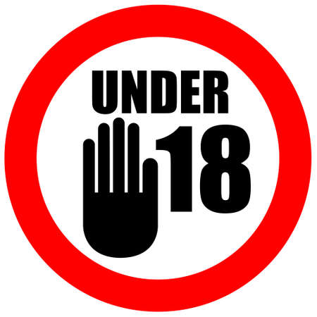 not permitted: Under eighteen sign Stock Photo