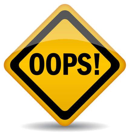 fouten: Vector oops teken geïsoleerd op wit, eps10