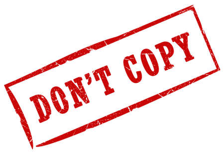 copyrighted: Do not copy stamp Stock Photo
