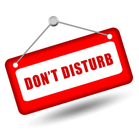 don't: Do not disturb sign