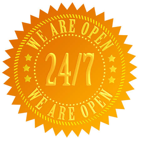 twenty four hours: We are open 24 hour sign