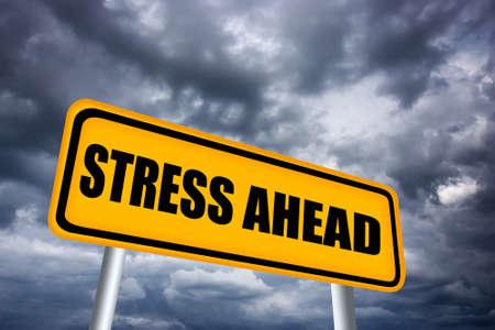 hard work ahead: Stress ahead road sign