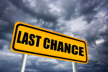 the last: Last chance road sign Stock Photo