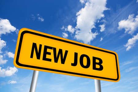 new job: New job sign