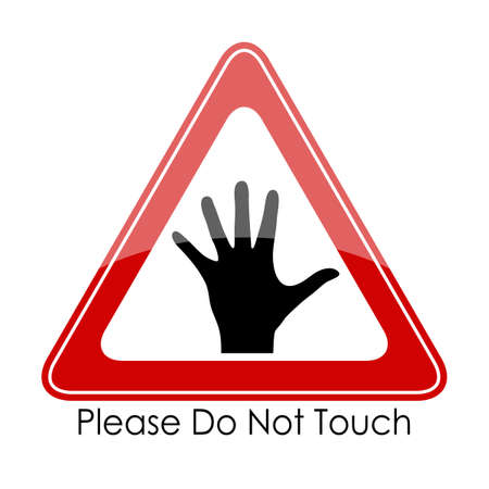 triangular warning sign: Please do not touch