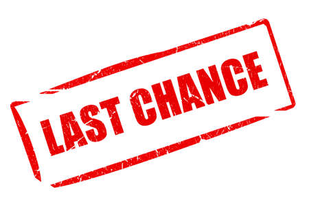 chances: Last chance stamp Stock Photo