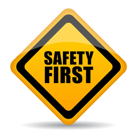 safety first: Safety first sign Illustration