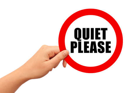 keep: Quiet please sign
