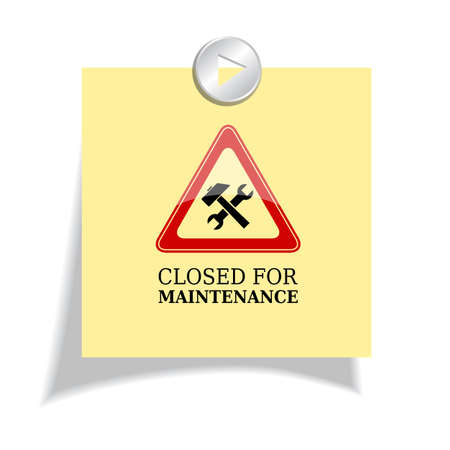 upkeep: Closed for maintenance sign