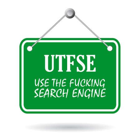 gesichtsausdruck: UTFSE - Einsatz Suchmaschinen, Web-Slang Ausdruck