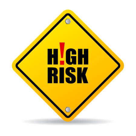 High risk sign