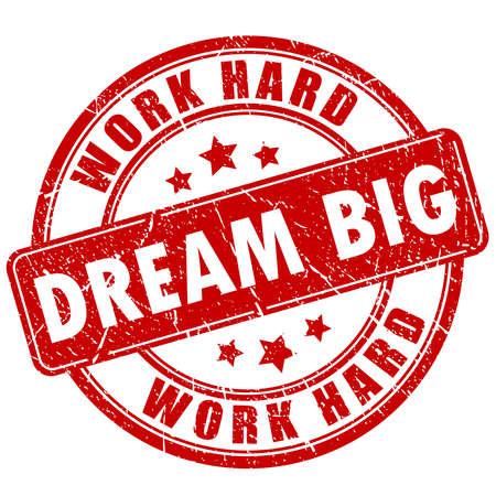 hard: Dream big, motivational quote stamp