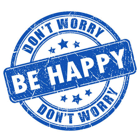 worry: Be happy stamp Illustration