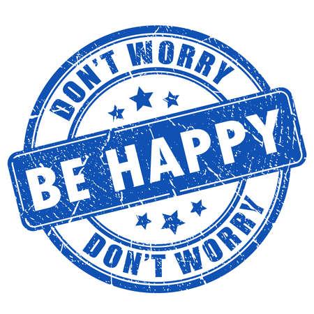Seien Sie glücklich Stempel