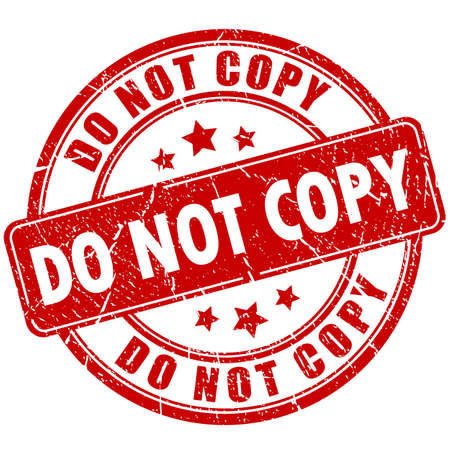 plagiarism: Do not copy caution rubber stamp