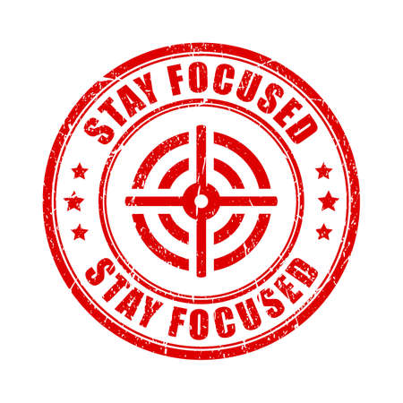 stay: Stay focused rubber stamp