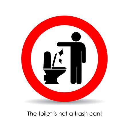 Toilette ist kein Mülleimer, Vektorzeichen