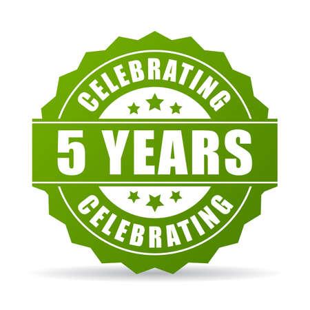 celebrating: Five years anniversary celebrating icon