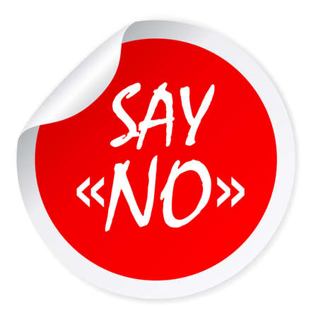 denial: Say no round sticker Illustration